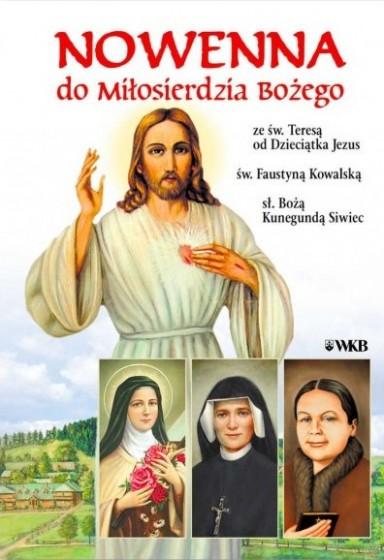 Nowenna do Miłosierdzia Bożego ze św. Teresą od Dzieciątka Jezus, św. Faustyną Kowalską