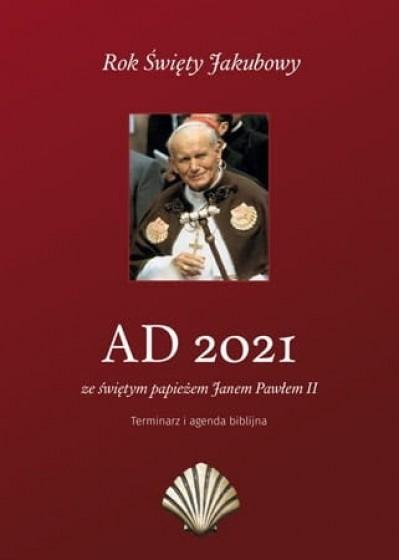 AD 2021 ze świętym papieżem Janem Pawłem II