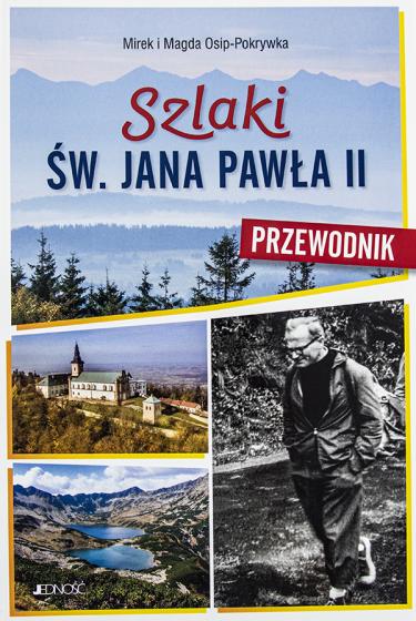 Szlaki św. Jana Pawła II Przewodnik