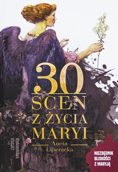 30 scen z życia Maryi