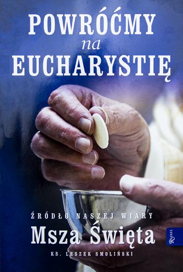 Powróćmy na Eucharystię