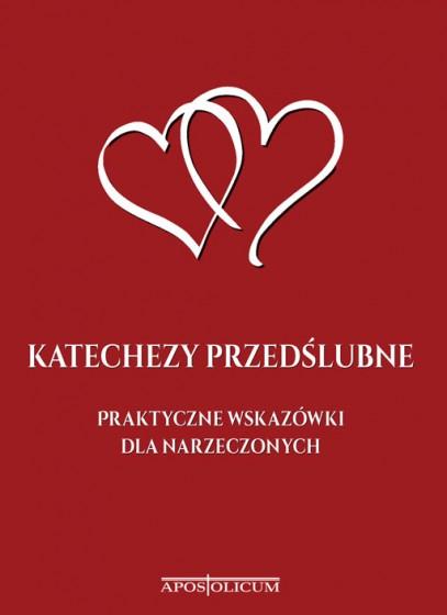 Katechezy przedślubne Praktyczne wskazówki dla narzeczonych