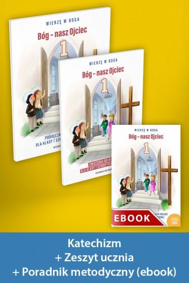 Bóg - nasz Ojciec Pakiet z ebookiem dla katechetów do klasy 1 szkoły podstawowej