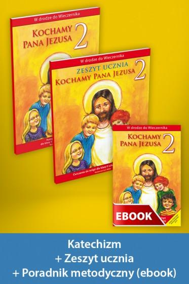 Kochamy Pana Jezusa Pakiet z ebookiem dla katechetów do klasy 2 szkoły podstawowej