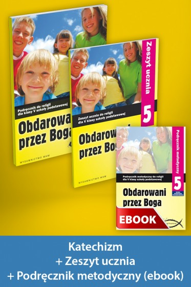 Obdarowani przez Boga Pakiet z ebookiem dla katechetów do klasy 5 szkoły podstawowej
