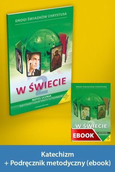 W świecie Pakiet z ebookiem dla katechetów do 2 klasy liceum oraz 2 i 3 technikum