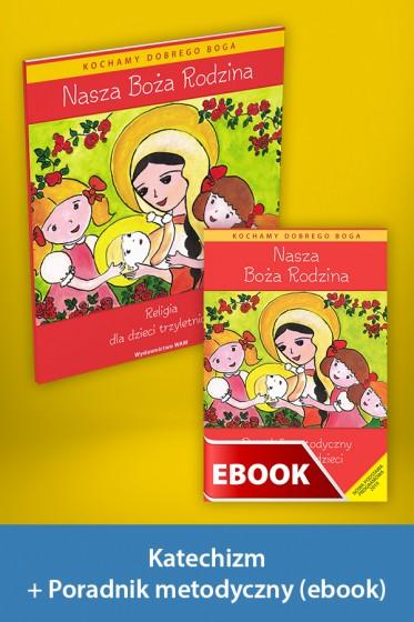 Nasza Boża Rodzina Pakiet z ebookiem dla katechetów do nauki religii dla dzieci trzyletnich