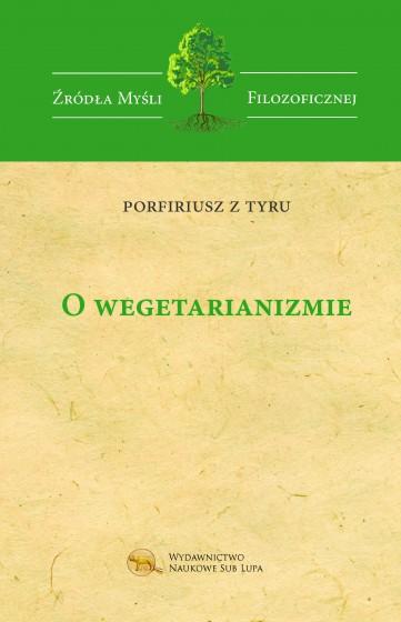 O wegetarianizmie / Porfiriusz z Tyru