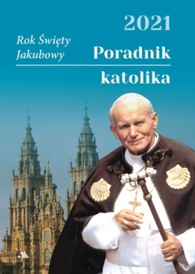 Poradnik katolika 2021 Święty Jan Paweł II