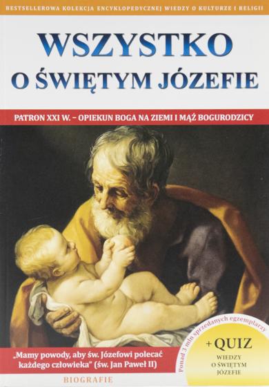 Wszystko o św. Józefie Patron XXI w.