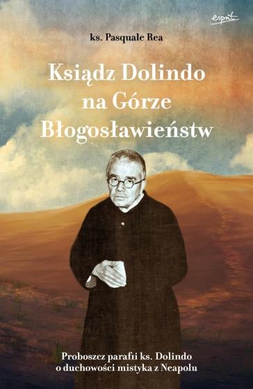Ksiądz Dolindo na Górze Błogosławieństw