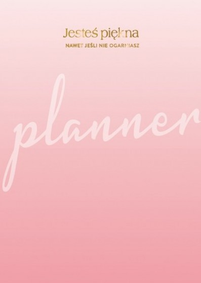 Planner - Jesteś piękna