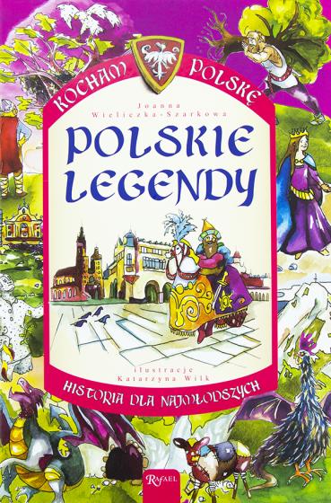 Polskie legendy Kocham Polskę