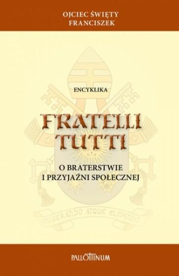 Encyklika Fratelli tutti / Pallotinum