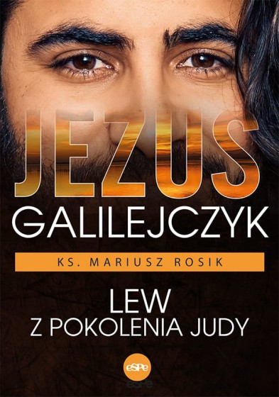 Jezus Galilejczyk Lew z pokolenia Judy
