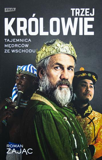 Trzej Królowie Tajemnica Mędrców ze Wschodu
