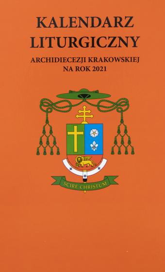 Kalendarz liturgiczny Archidiecezji Krakowskiej na rok 2021