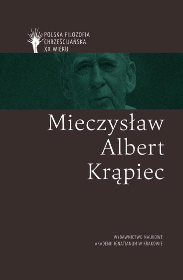 Mieczysław Albert Krąpiec / Polska filozofia chrześcijańska