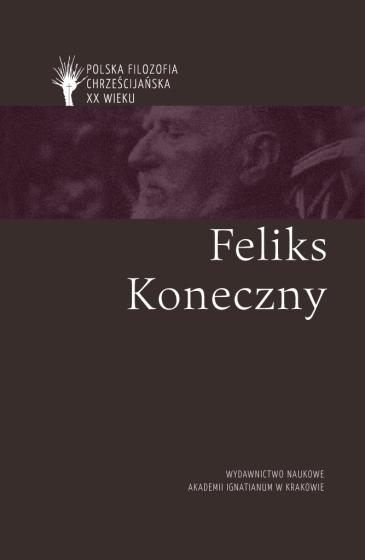 Feliks Koneczny / Polska filozofia chrześcijańska