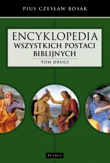 Encyklopedia wszystkich postaci biblijnych. Tom 2