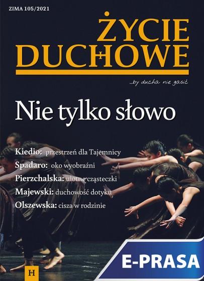 Życie Duchowe nr 105/2021 (Zima)