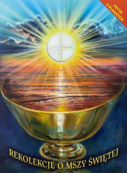 Rekolekcje o Mszy świętej