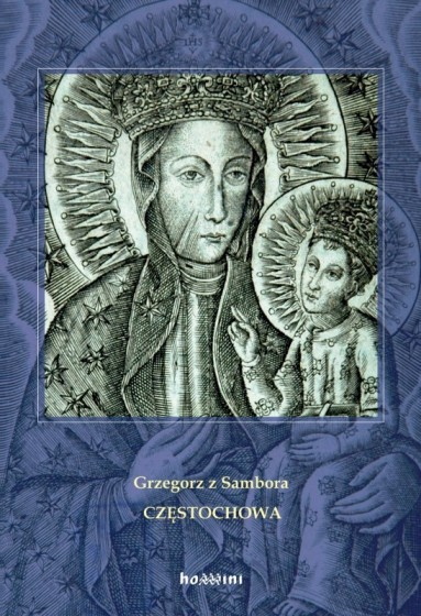 Częstochowa / Grzegorz z Sambora