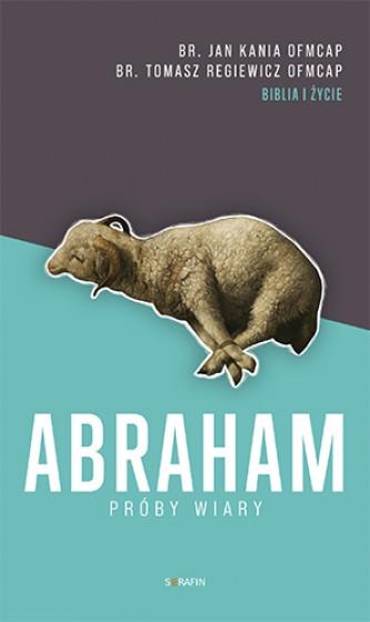 Abraham. Próby wiary wyd.2