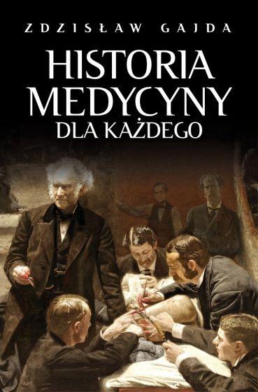 Historia medycyny dla każdego