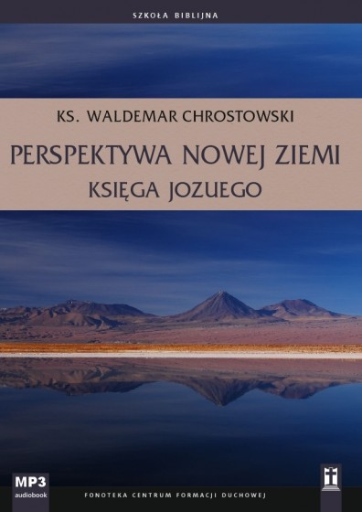 Perspektywa nowej ziemi Księga Jozuego mp3