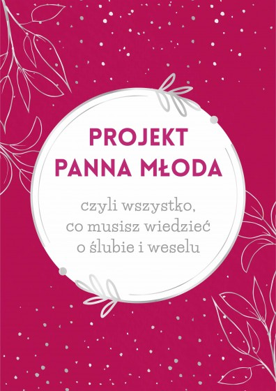Projekt Panna młoda opr. różowa