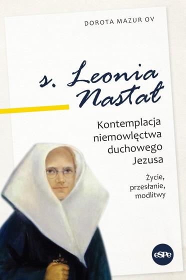 S. Leonia Nastał Kontemplacja niemowlęctwa duchowego Jezusa