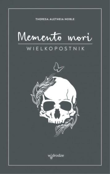Memento mori Wielkopostnik i Dziennik
