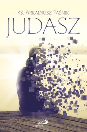 Judasz / ks. Arkadiusz Paśnik