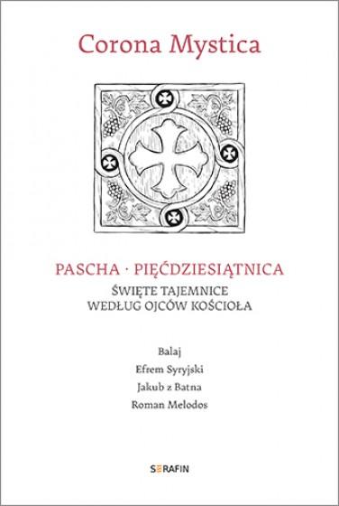 Pascha – Pięćdziesiątnica