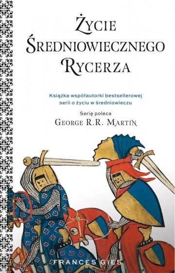 Życie średniowiecznego rycerza