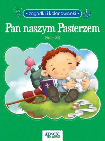 Pan naszym Pasterzem. Psalm 23