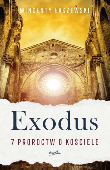 Exodus 7 proroctw o Kościele
