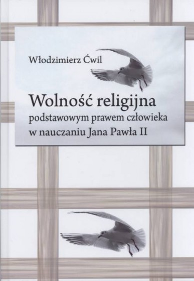 Wolność religijna podstawowym prawem człowieka