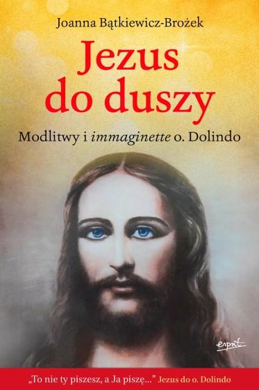 Jezus do duszy Modlitwy i immaginette o. Dolindo