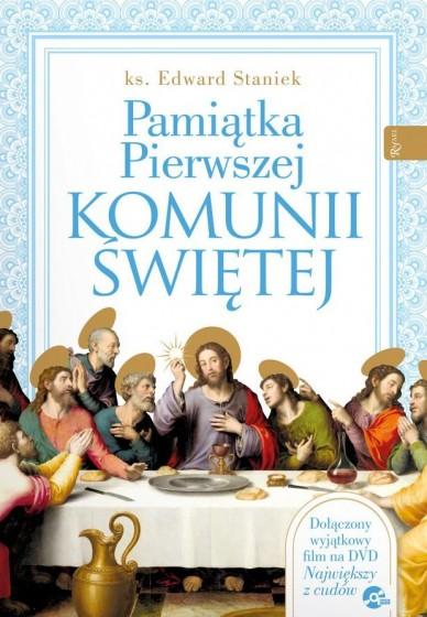 Pamiątka Pierwszej Komunii Świętej / ks. Edward Staniek