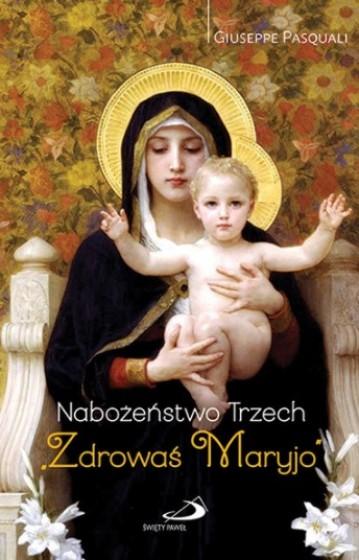 """Nabożeństwo Trzech """"Zdrowaś Maryjo"""""""