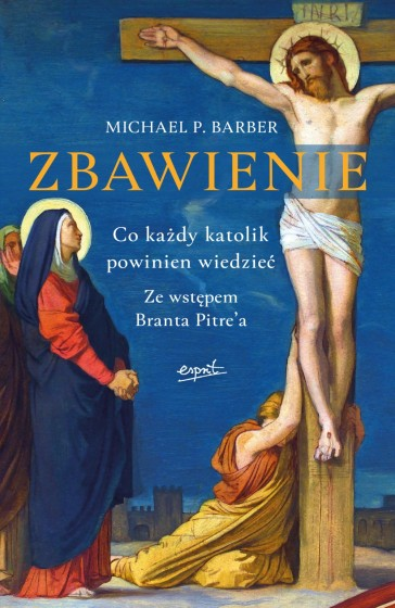 Zbawienie Co każdy katolik powinien wiedzieć