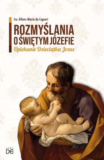 Rozmyślania o św. Józefie Opiekunie Dzieciątka Jezus