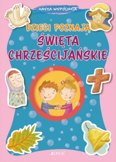 Dzieci poznają święta chrześcijańskie