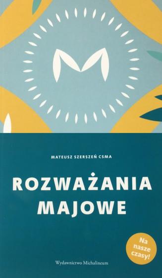 Rozważania majowe / Mateusz Szerszeń CSMA