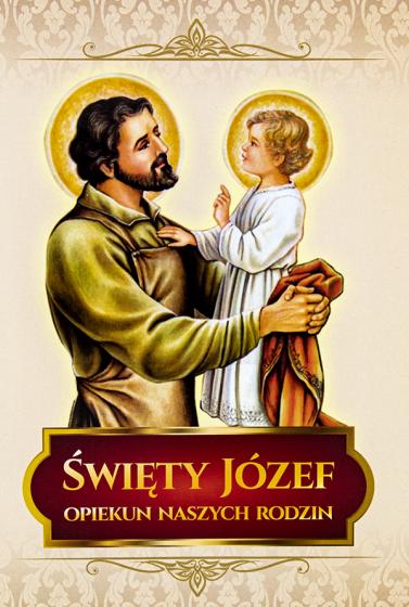 Święty Józef, Opiekun naszych rodzin / folder