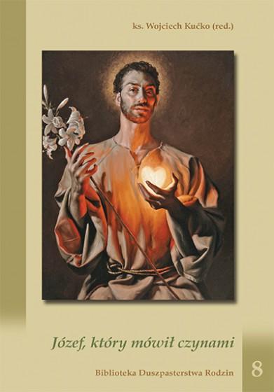 Józef, który mówił czynami