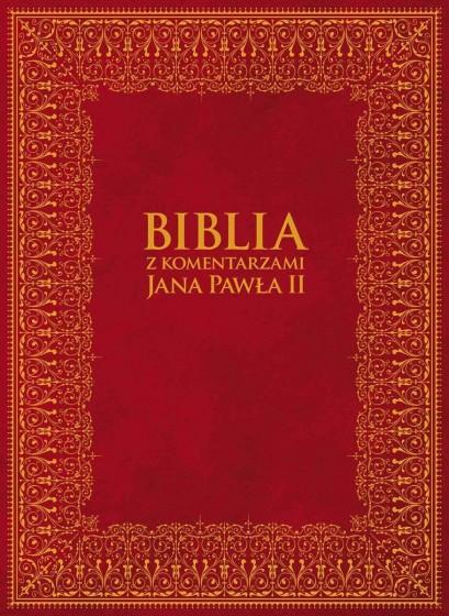 Biblia z komentarzami Jana Pawła II  złocone brzegi kartek
