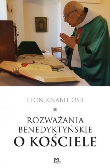 Rozważania benedyktyńskie o Kościele